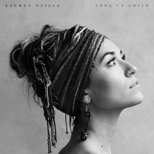 Lauren Daigle Look up child Free Album Download