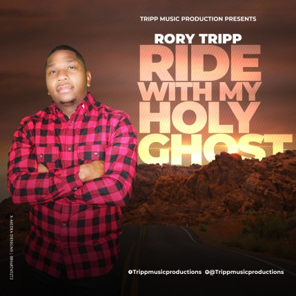 Rory Tripp Ride With My Holy Ghost Mp3 Download