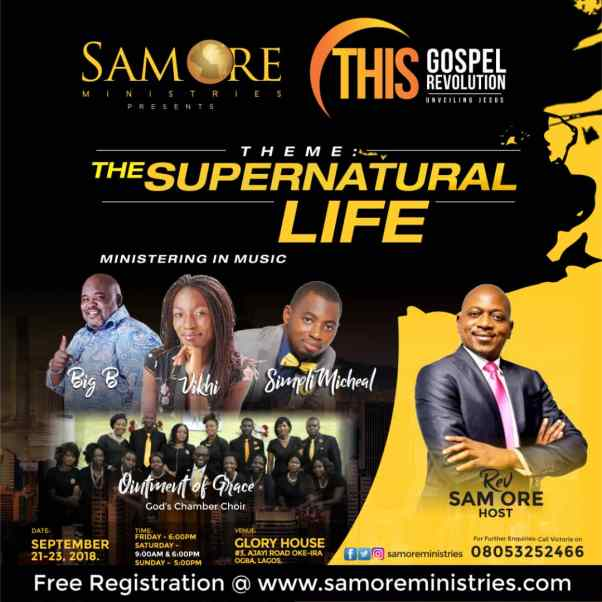 Sam Ore Ministries presents THIS GOSPEL REVOLUTION 3
