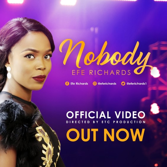 Efe Richards - Nobody [ Lyrics + Mp3 Download ]
