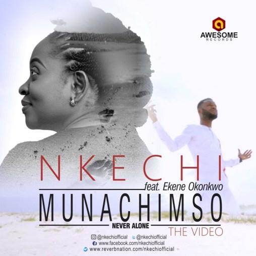 Nkechi - Munachimso (Never Alone) Ft. Ekene John Mp3 Download