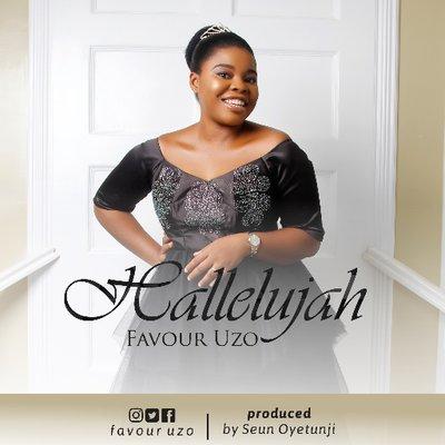 Favour Uzo - Hallelujah Mp3 Download