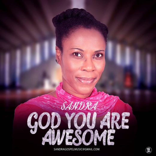 Sandra - God You Are Awesome Mp3 Download