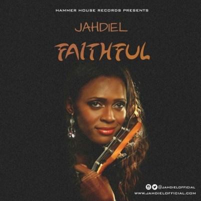 Jahdiel – Faithful Mp3 Download