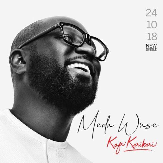Kofi KariKari - Meda W'ase [ Free Mp3 Download ]