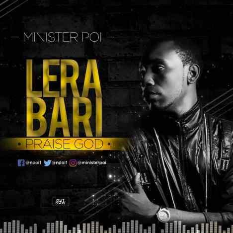 Minister Poi - Lera Bari Lyrics + Mp3 Download