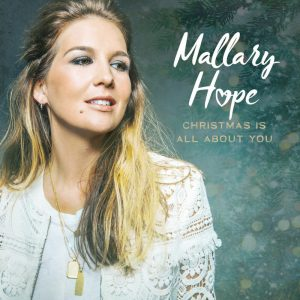 Mallary Hope - Christmas Is All About You Mp3 Download