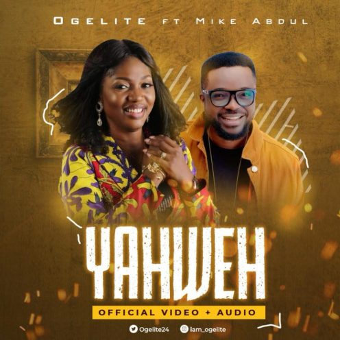 Ogelite - Yahweh ft. Mike Abdul Mp3 Download