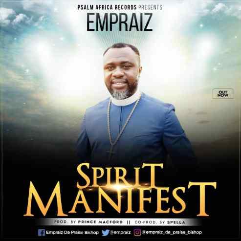 Empraiz - Spirit Manifest Mp3 Download