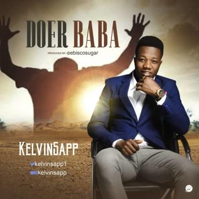 Kelvinsapp - Doer Baba Mp3 Download