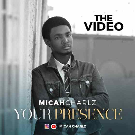 Micah Charlz - Your Presence Free Mp3 Download