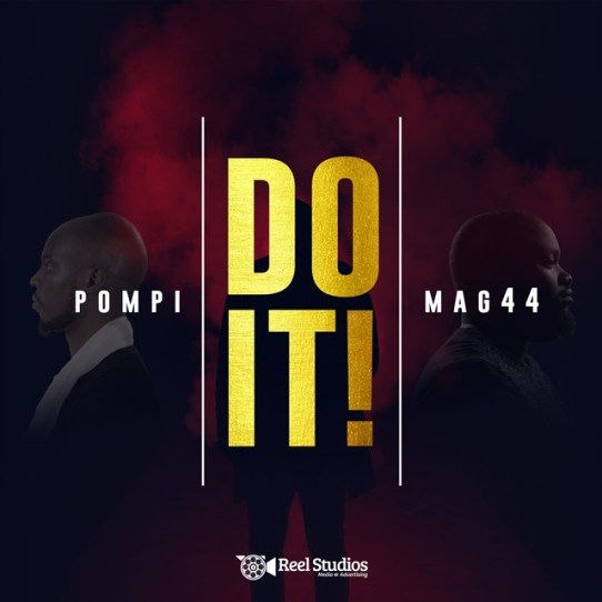 Pompi & Mag44 - DO IT Free Mp3 Download