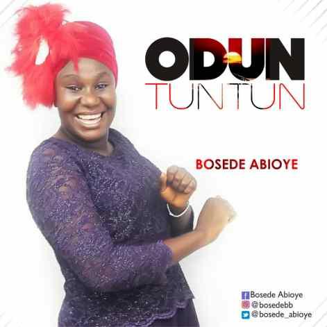 Bosede Abioye - Odun Tuntun Mp3 Download