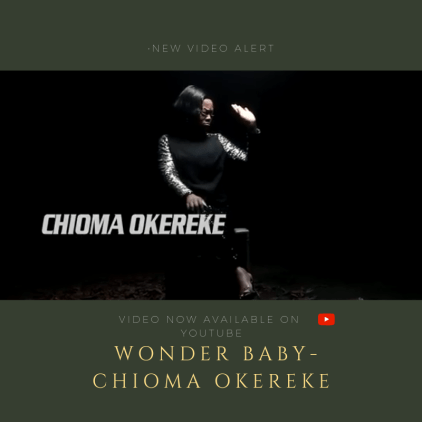 chioma Okereke wonder baby video cover