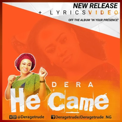 Dera - He Came Mp3 Download