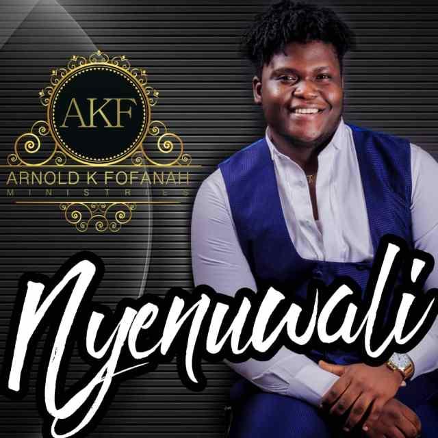 Arnold K Fofanah – Nyenuwali (Thank You) | Free Mp3 Download