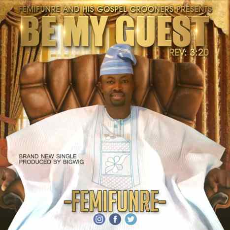 Femifunre - Be My Guest Mp3 Download