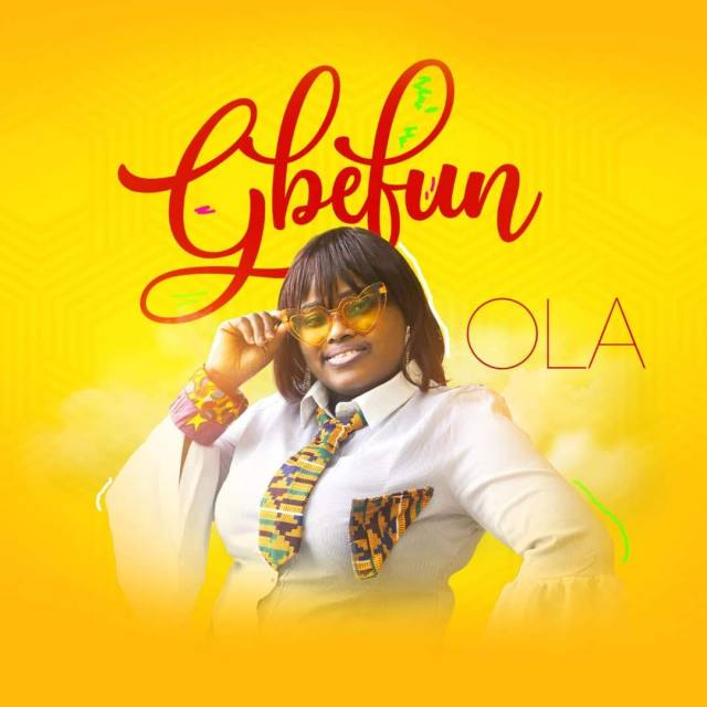 Ola - GBEFUN Free Mp3 Download