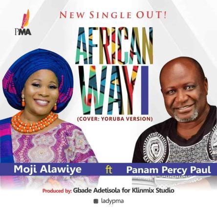 Moji Alawiye - African Way Ft. Panam Percy Paul Mp3 Download
