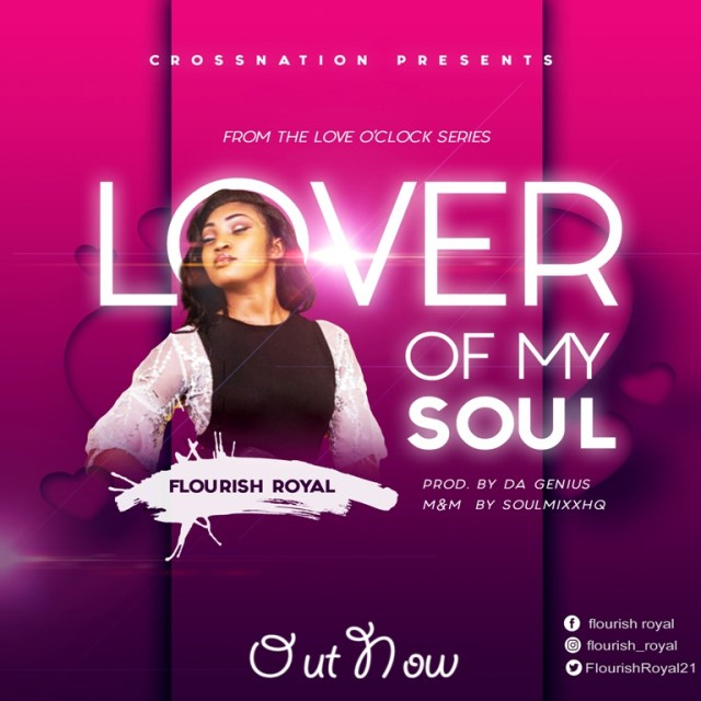 Flourish Royal - Lover of my Soul (Free Mp3 Download)
