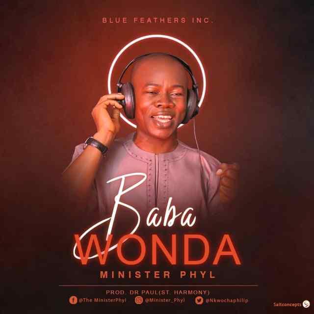 Minister Phyl - Baba Wonda (Free Mp3 Download)