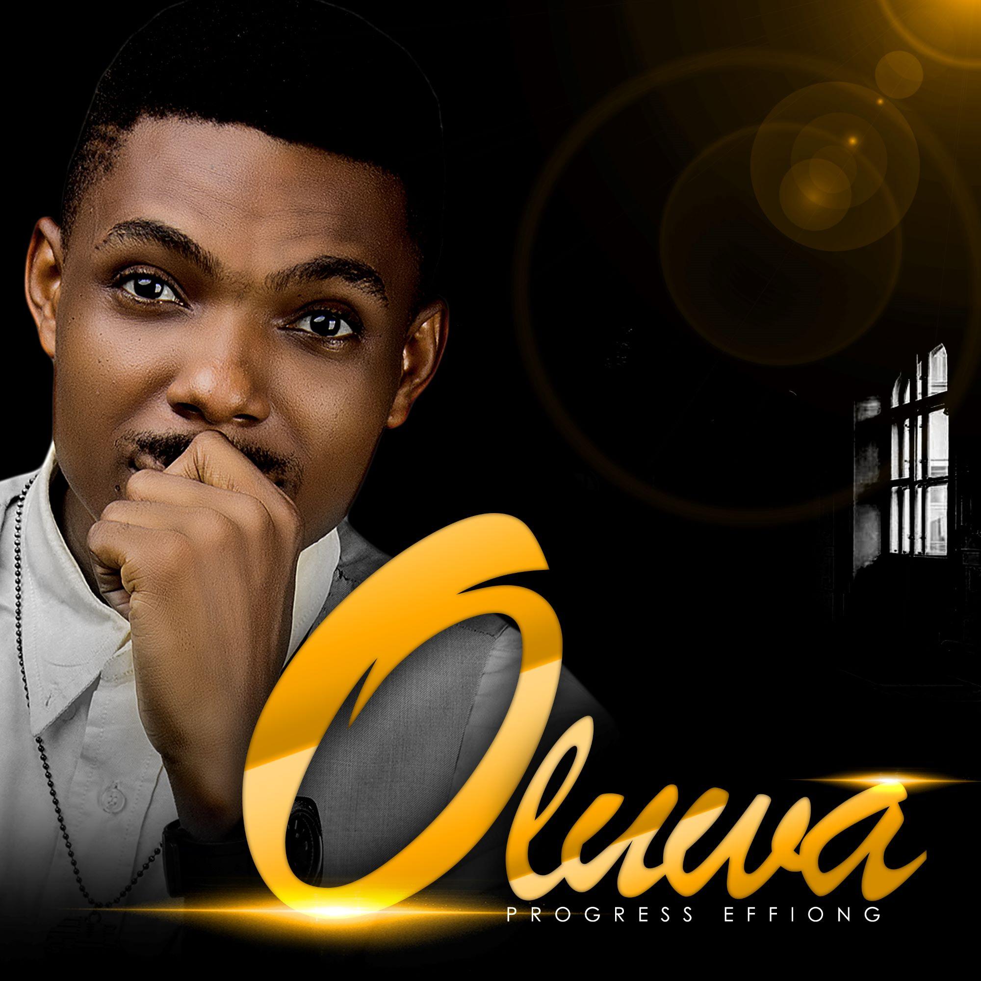 Progress Effiong - Oluwa Free Mp3 Download