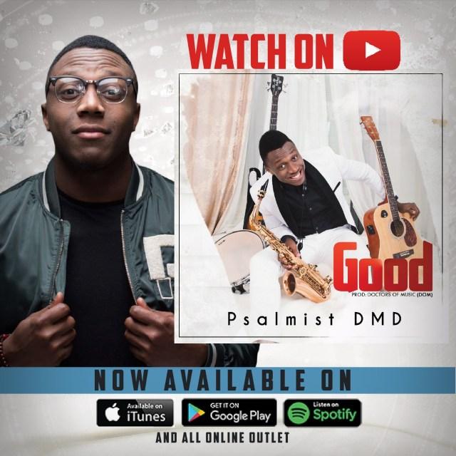 Psalmist DMD - Good Free Mp3 Download