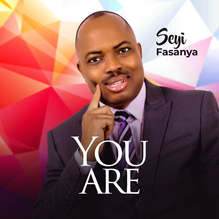 Seyi Fasanya - You Are (Free Mp3 Download)