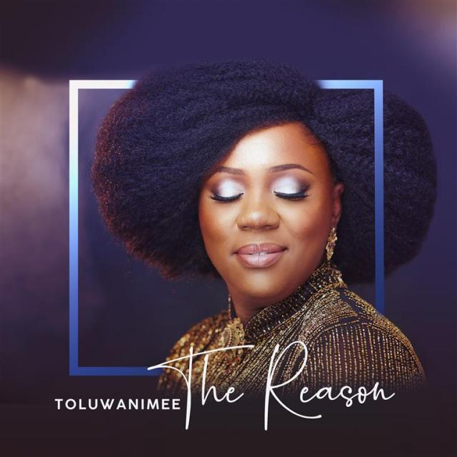 Toluwanimee - The Reason Free Mp3 Download