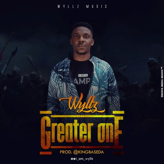 Wyllz - Greater One (Free Mp3 Download)