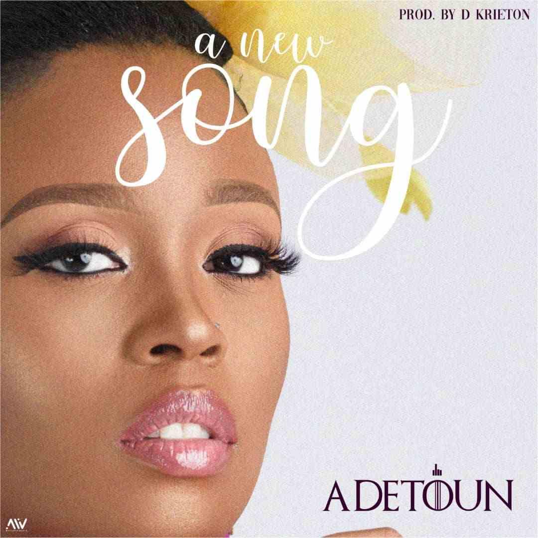 Adetoun - A New Song (Free Mp3 Download)