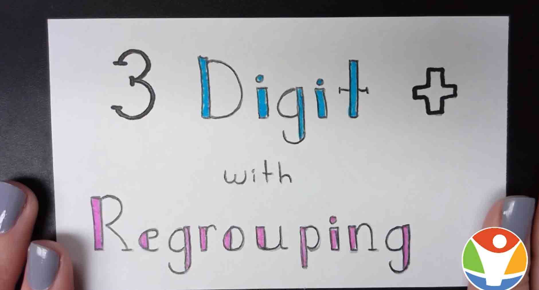 3 Digit Addition With Regrouping