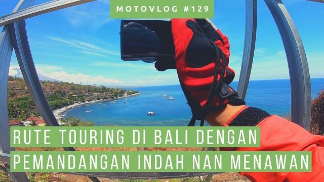 Touring Lewat Amed, Menyusuri Pesisir Bali Timur [ Motovlog Bali ] [ Trip To Lombok Bagian 6]