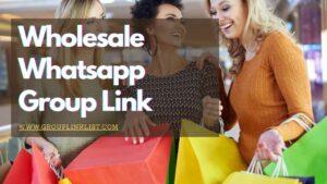 Wholesale whatsapp group link,Wholesale whatsapp group links, Wholesale group,Wholesale group,Wholesale whatsapp group,