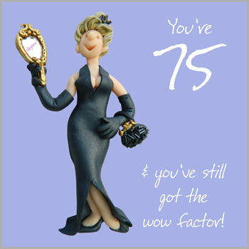 Wow Factor 75th Birthday Card Karenza Paperie