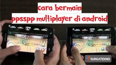 cara bermain ppsspp multiplayer di android