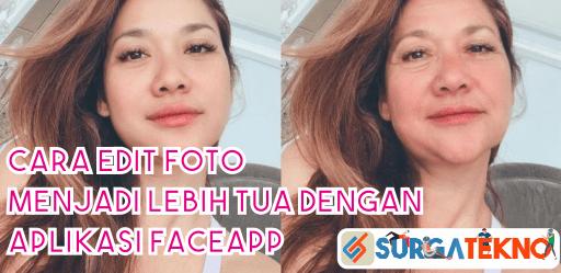 cara edit foto menjadi tua dengan aplikasi faceapp