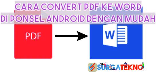 cara convert file pdf ke word di ponsel android