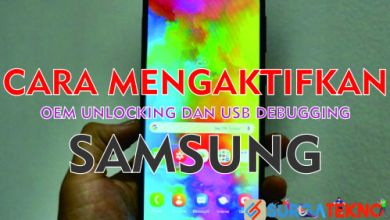 Photo of Cara Aktifkan OEM Unlock dan USB Debugging Samsung