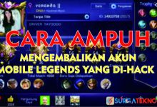 Photo of Cara Mengembalikan Akun Mobile Legends yang di-Hack, Dijamin Ampuh!
