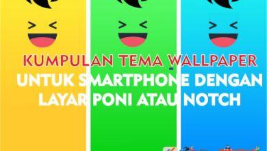 Photo of Kumpulan Wallpaper Keren untuk HP Layar Poni