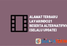 Photo of Alamat Baru Layarindo21 Lengkap dengan Alternatifnya [UPDATED]