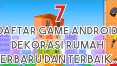 Photo of Daftar Terbaru Game Dekorasi Rumah Android Paling Seru
