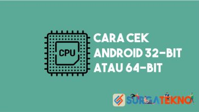Photo of Cara Cek Android 32-Bit atau 64-Bit
