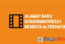Photo of Alamat Baru GudangMovies21 Beserta Alternatif