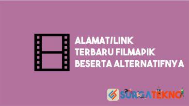 Photo of Alamat/Link Terbaru FilmApik Beserta Alternatifnya