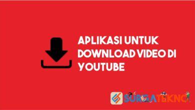 Photo of Aplikasi untuk Download Video di YouTube
