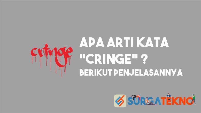 Arti Kata Cringe