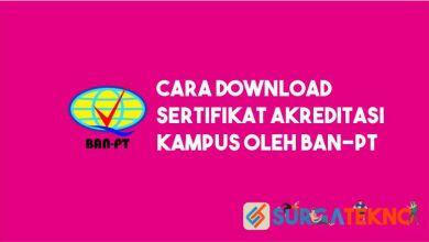 Photo of #2 Cara Download Akreditasi Kampus oleh BAN PT