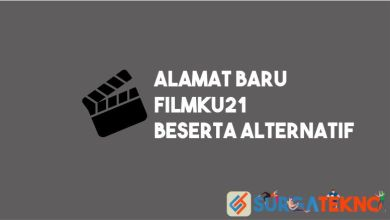Photo of Alamat Baru Filmku21 dan Situs Alternatifnya